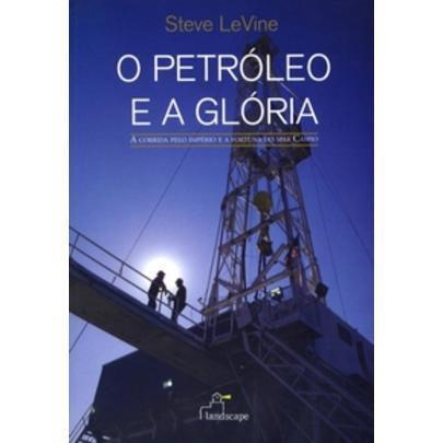 Imagem de O Petroléo e a Glória