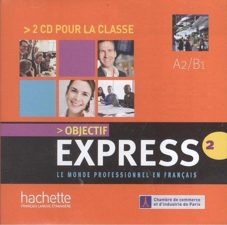 Objectif express 2 - cd audio (2) - importado - Hachette franca