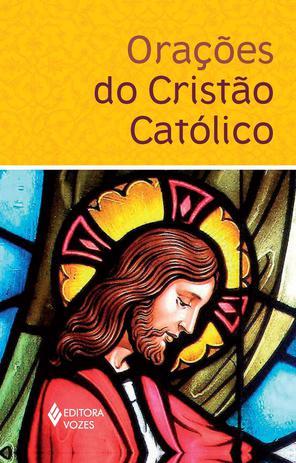 Imagem de Oracoes do cristao catolico - Vozes