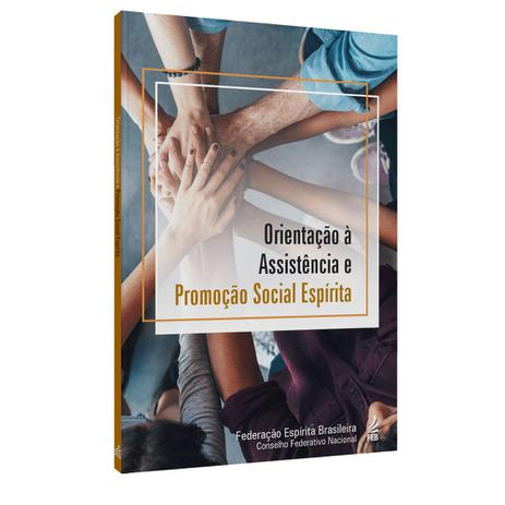 Imagem de Orientação à Assistência e Promoção Social Espírita