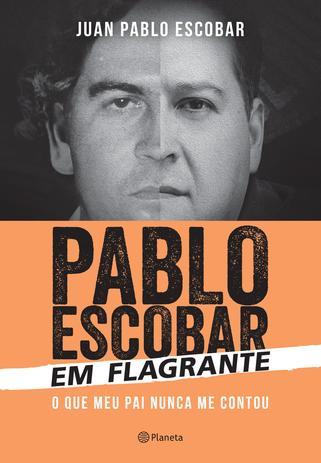 Imagem de Pablo Escobar em flagrante