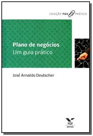 Imagem de Plano de negocios: um guia pratico - colecao fgv p
