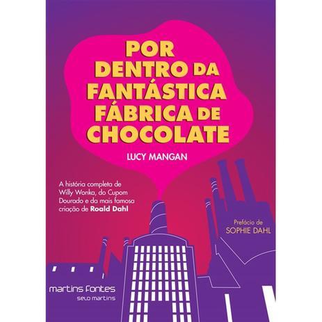 Imagem de Por Dentro Da Fantastica Fabrica De Chocolate