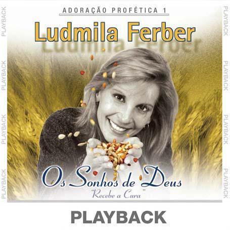 Imagem de Pra. Ludmila Ferber - Os Sonhos De Deus - Receba a Cura - CD Playback