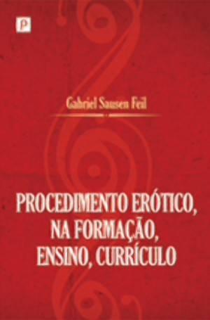 c28781f12b7e5 Procedimento Erotico na Formaçao, Ensino e - Paco editorial - Livro ...