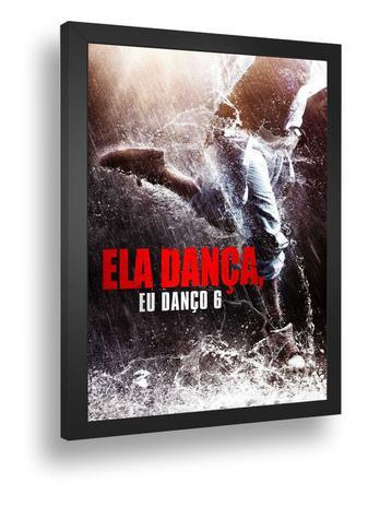 Quadro Emoldurado Poste Se Ela Dança Eu Danço 6 Retro - Quadros A+ - Quadro  Decorativo - Magazine Luiza