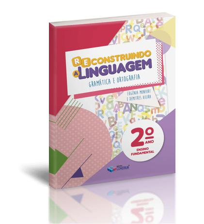 Imagem de Reconstruindo a Linguagem - 2º Ano - Reformulado