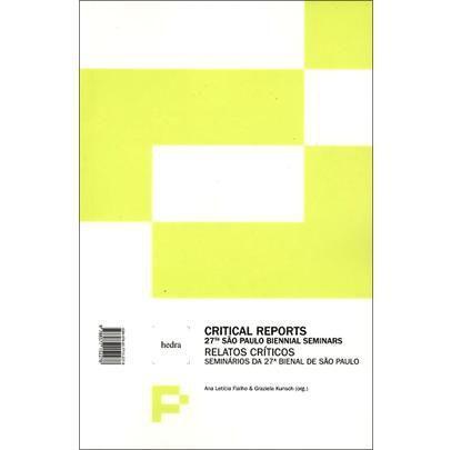 Imagem de Relatórios Críticos - Seminários da 27ª Bienal de São Paulo - Col.fórum Permanente - Ed. Bilingue - Hedra