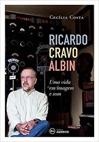 Imagem de Ricardo Cravo Albin: Uma Vida em Imagem e Som