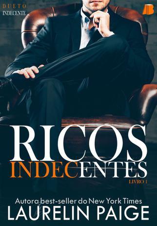 Imagem de Ricos Indecentes - Dueto Indecente Livro 1 - Laurelin paige