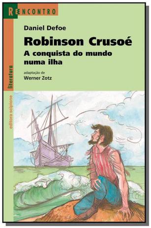 Imagem de Robinson crusoe: a conquista do mundo numa ilha -