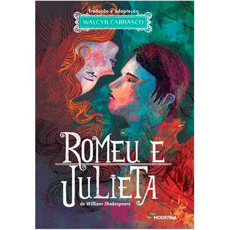 Romeu E Julieta Adaptacao Walcyr Carrasco Moderna Livros De