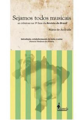 Imagem de Sejamos todos musicais: As crônicas na 3ª fase da Revista do Brasil