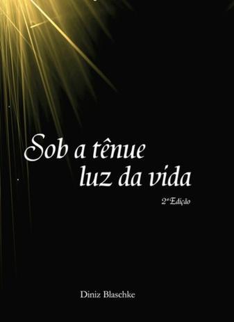 Imagem de Sob a tenue luz da vida - Scortecci Editora
