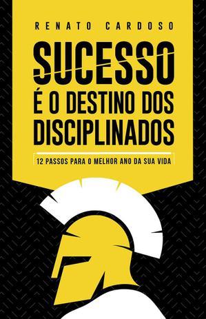 Imagem de Sucesso é o Destino dos Disciplinados