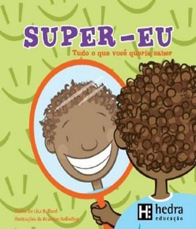 Imagem de Super Eu - Tudo O Que Voce Gostaria De Saber - Hedra educacao