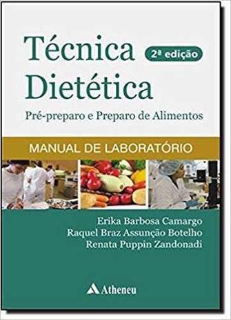 Imagem de Técnica Dietética - Pré-preparo De Alimentos - 2ª Edição