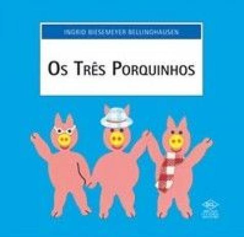 Tres Porquinhos Os Dcl Difusao Cultural Do Livro Ltda Livros De