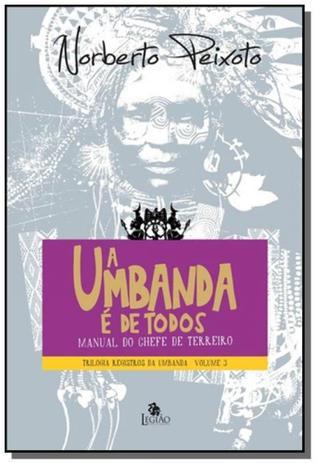 Imagem de Umbanda e de todos: manual do chefe de terreiro (a