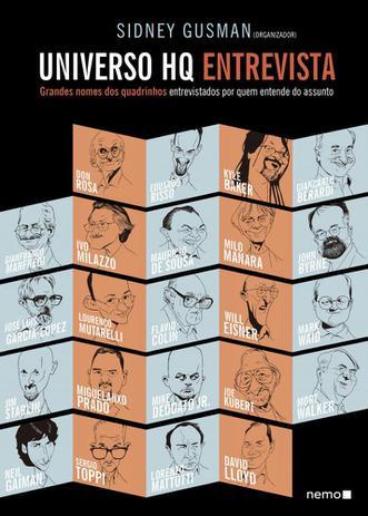 Imagem de Universo Hq Entrevista: Grandes Nomes dos Quadrinhos Entrevistados Por Quem Entende do Assunto