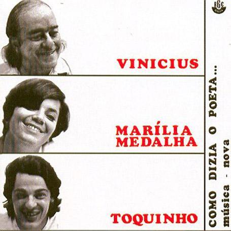 Imagem de Vinicius, Marília Medalha e Toquinho: Como Dizia o Poeta - CD