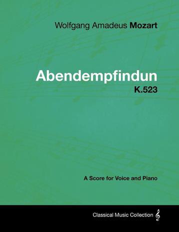 Imagem de Wolfgang Amadeus Mozart - Abendempfindung - K.523 - A Score for Voice and Piano