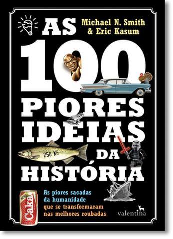 Imagem de 100 piores ideias da historia, as