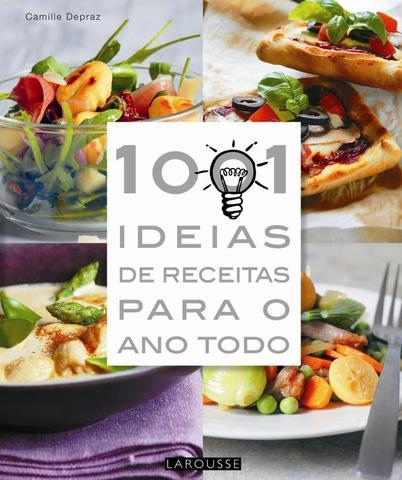 Imagem de 1001 ideias de receita para o ano todo - Lafonte