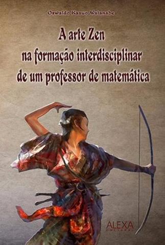 Imagem de A Arte Zen na Formação Interdisciplinar de um Professor de M - Alexa cultural
