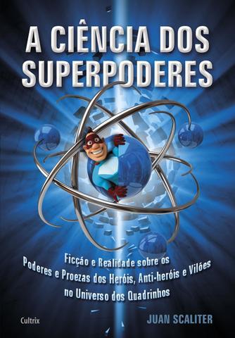 Imagem de A Ciência dos Superpoderes
