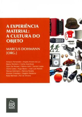 Imagem de A Experiência Material-A Cultura do Objeto