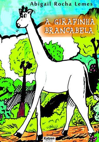 Imagem de A girafinha Brancabela