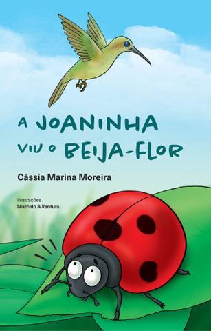 Imagem de A Joaninha Viu o Beija-Flor - Scortecci Editora