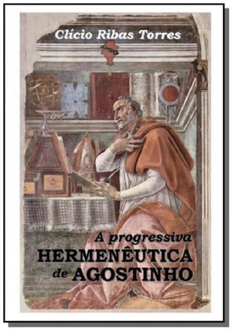 Imagem de A progressiva  hermeneutica de agostinho