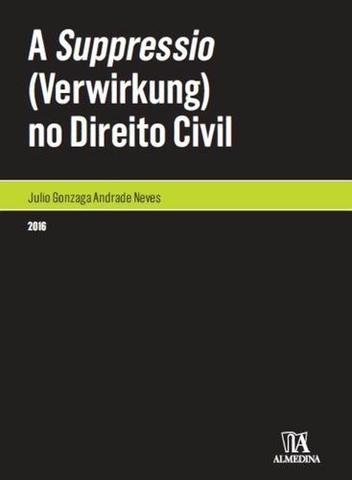 Imagem de A Suppressio no Direito Civil