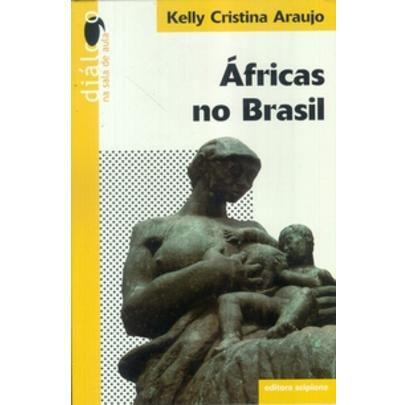 Imagem de Áfricas no Brasil - Col. Diálogo na Sala de Aula
