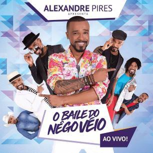 Imagem de Alexandre Pires Apresenta: O Baile do Nêgo Véio - Ao Vivo! - CD