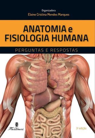 Imagem de Anatomia e fisiologia humana - perguntas e respostas - Martinari