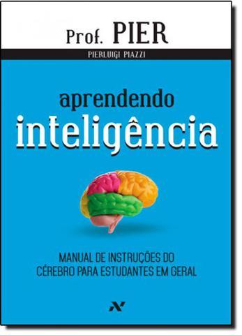 Imagem de Aprendendo Inteligência: Manual de Instruções do Cérebro Para Estudantes em Geral