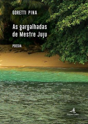 Imagem de As gargalhadas de mestre juju - Colibri