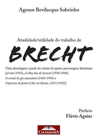 Imagem de Atualidade / utilidade do trabalho de brecht - Cia fagulha