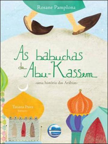 Imagem de Babuchas de abu-kassem, as - uma historia das arabias