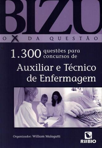 Imagem de Bizu - o x da questao - 1300 questoes para concursos auxiliar e tecnico de enfermagem