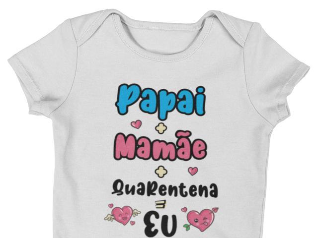 Imagem de Body Bebê Infantil Mamãe + Papai + Quarentena = Eu Branca
