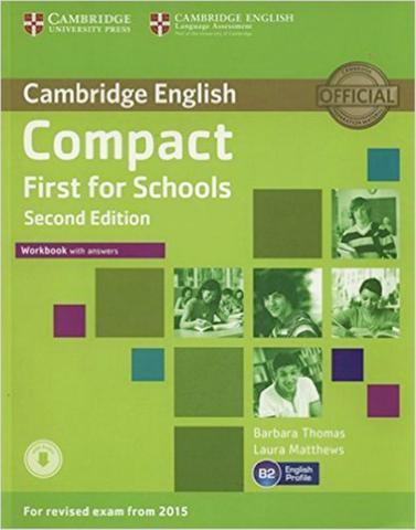 Imagem de Cambridge english compact first for schools wb with answers and audio cd - 2nd ed - Cambridge university