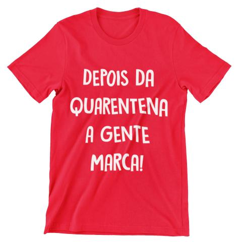 Imagem de Camiseta Colorida Carnaval 2021 Depois da Quarentena A Gente Marca Vermelho
