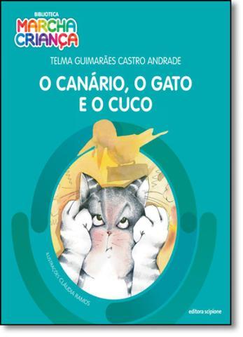 Imagem de Canário, o Gato e o Cuco, O - Coleção Biblioteca Marcha Criança