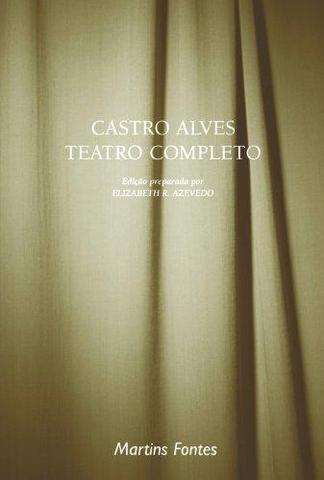Imagem de Castro Alves - Teatro Completo - Martins editora