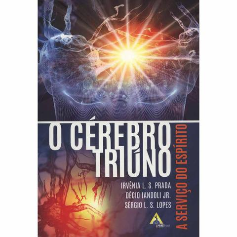 Imagem de Cérebro Triúno, O  - A Serviço do Espírito - Ame-brasil