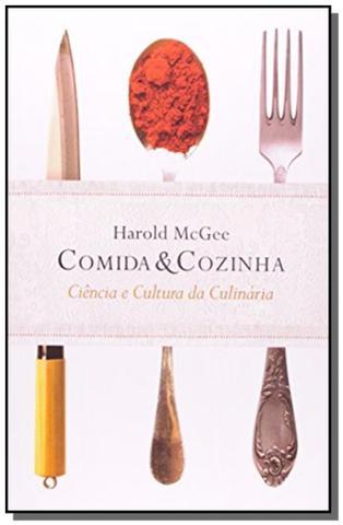 Imagem de Comida e Cozinha: Ciência e Cultura da Culinária